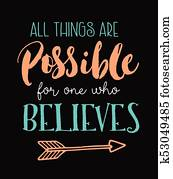 All Things Are Possible for One Who Believes