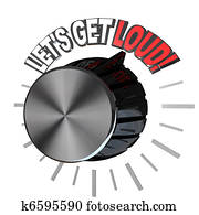 Let's Get Loud Volume Knob Turned to Highest Level