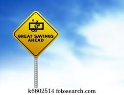 Great Savings Ahead Road Sign