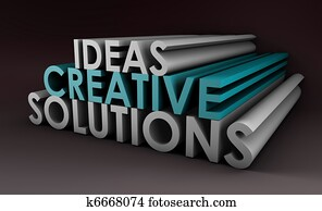 Creative Ideas and Solutions