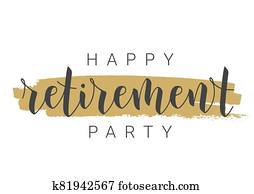 Handwritten Lettering of Happy Retirement Party. Template for Greeting Card.