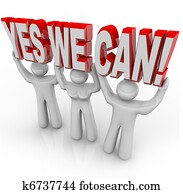 Yes We Can - Determination Team Works Together for Success