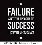 Failure is not opposite of success