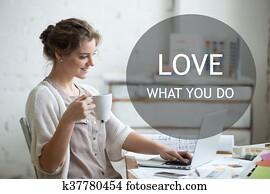 Work with enjoyment. Motivational phrase
