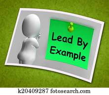 Lead By Example Photo Means Mentor And Inspire