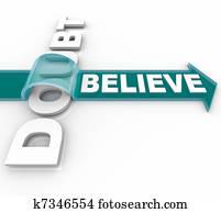 Belief Triumphs Over Doubt - Believe in Success