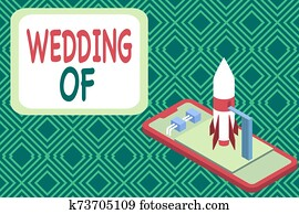 Conceptual hand writing showing Wedding Of. Business photo showcasing announcing that analysis and woanalysis now as married couple forever Launch rocket lying smartphone Startup negotiations begin.