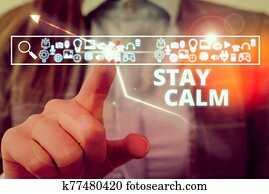 Handwriting text writing Stay Calm. Concept meaning Maintain in a state of motion smoothly even under pressure.