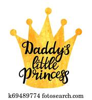 4a49768f Daddy's little Princess hand drawn lettering with a golden texture crown. T- shirt print