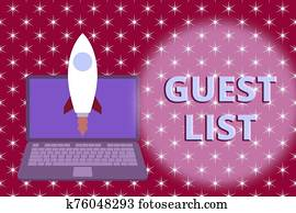 Word writing text Guest List. Business concept for a list of showing who are allowed to enter the show or an event Launching rocket up laptop . Startup project. Developing goal objectives.