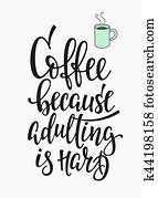 Quote love coffee typography