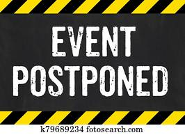 Sign with caution stripes - Event postponed