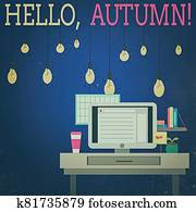 Word writing text Hello, Autumn. Business concept for greeting used when embracing the change from summer to winter photo of Interior Working Space Station Concept of Technical Person.