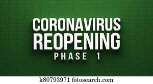 Covid-19 Coronavirus Reopening Phase 1 banner. 3D rendering illustration