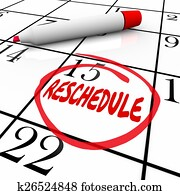 Reschedule Word Circled Day Date Calendar Delay Cancel Appointme