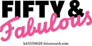 Fifty and fabulous - 50th birthday
