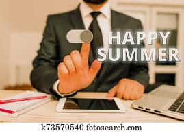 Writing note showing Happy Summer. Business photo showcasing Beaches Sunshine Relaxation Warm Sunny Season Solstice.