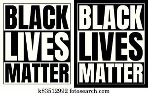 Black and white black lives matter sign.