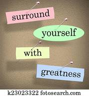 Surround Yourself With Greatness Saying Quote Words Motivation