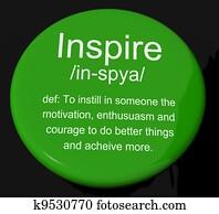 Inspire Definition Button Shows Motivation Encouragement And Inspiration