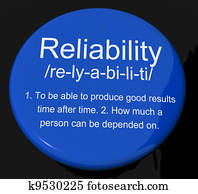 Reliability Definition Button Shows Trust Quality And Dependability