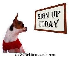 Sign Up Today Sign Showing Registration For Dog Website
