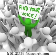 Find Your Voice Man Holding Sign in Crowd - Confidence