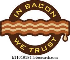 In Bacon We Trust