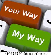 My Or Your Way Keys Show Conflict Or Disagreement