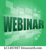 words webinar on digital screen, information technology concept