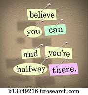 Believe You Can You're Halfway There Words Saying Quote