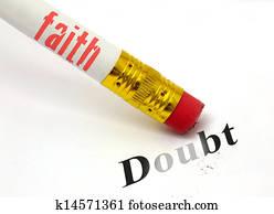 faith erases doubt