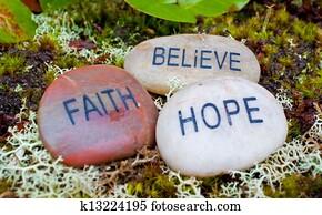 faith, hope, believe, stones.