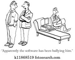 He's bullied by the software in therapy