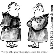 One of the monks does not like gluten