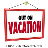 Out on Vacation Hanging Sign Store Office Closed