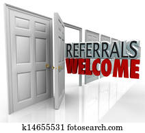 Referrals Welcome Attract New Customers Open Door