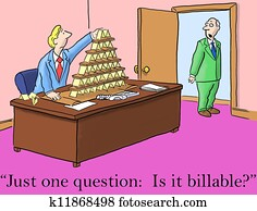The boss asks just one question, is it billable