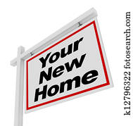 Your New Home For Sale Sign Real Estate House