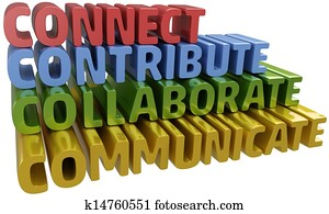 Connect collaborate communicate contribute
