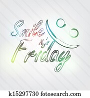 Smile it's Friday Typography
