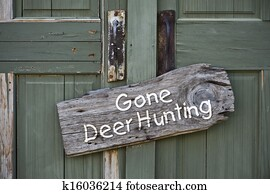Gone Deer Hunting.
